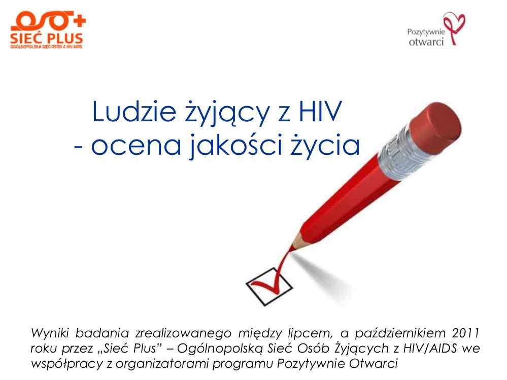 Jakość życia z HIV – oceny i opinie pacjentów