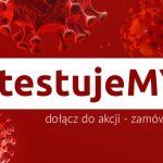 Kampania #testujeMY: możemy przeprowadzać nawet 4.000 testów